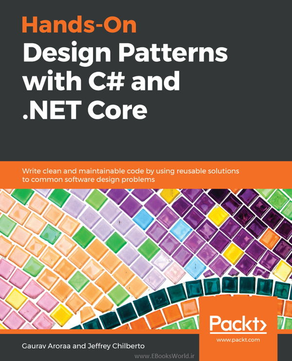 دانلود کتاب Hands-On Design Patterns with C# and .NET Core