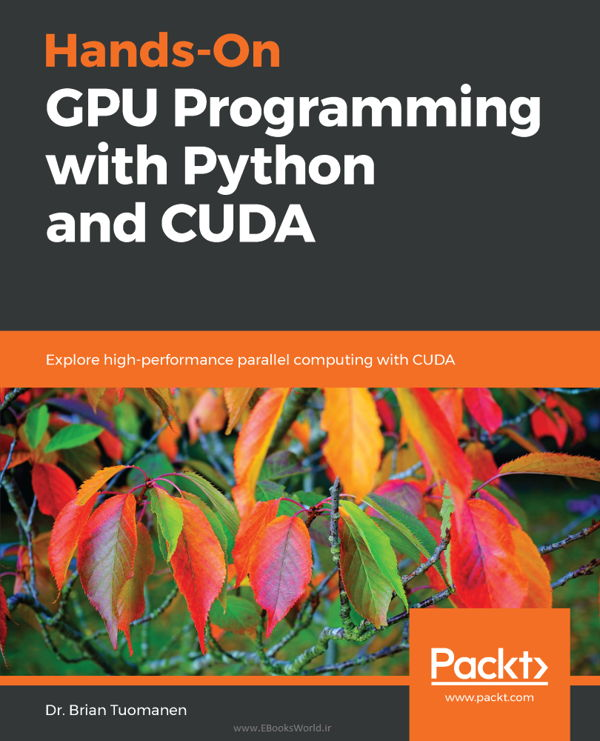 دانلود کتاب Hands-On GPU Programming with Python and CUDA