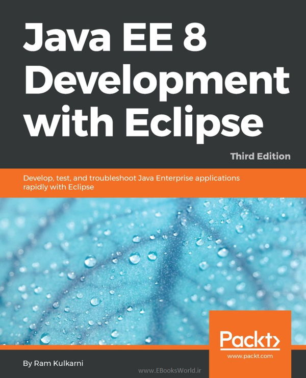 دانلود کتاب Java EE 8 Development with Eclipse, 3rd Edition