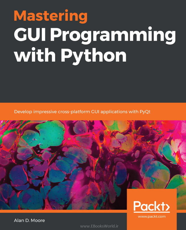 دانلود کتاب Mastering GUI Programming with Python