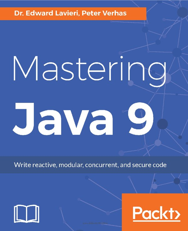 دانلود کتاب Mastering Java 9: Write reactive, modular, concurrent, and secure code