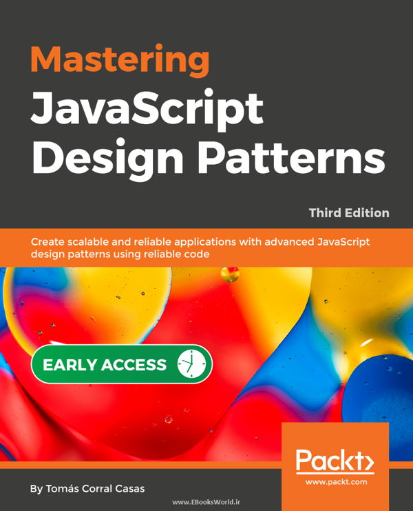 دانلود کتاب Mastering JavaScript Design Patterns 3rd Edition