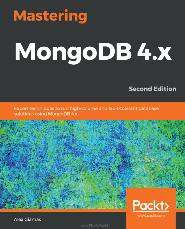 دانلود کتاب Mastering MongoDB 4.x, 2nd Edition