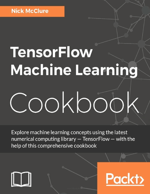 کتاب TensorFlow Machine Learning Cookbook