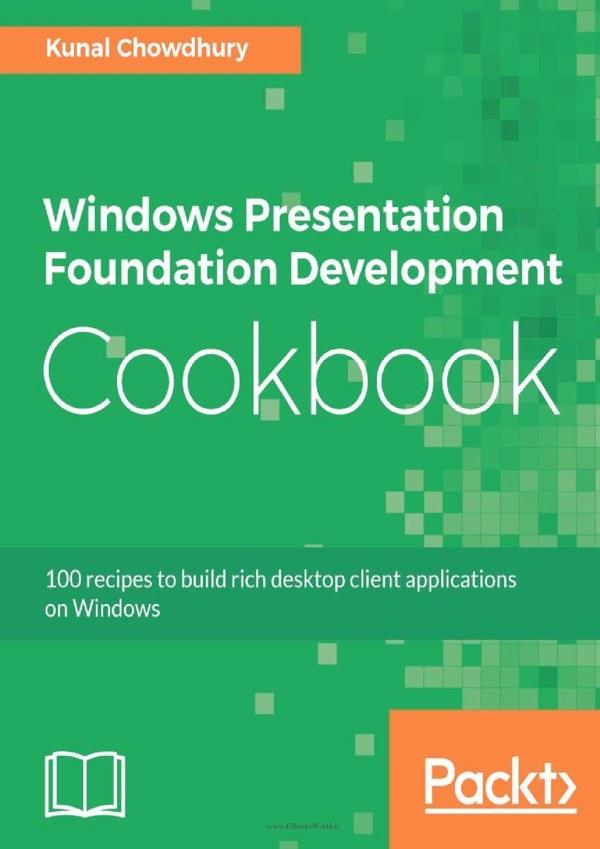 دانلود کتاب Windows Presentation Foundation Development Cookbook