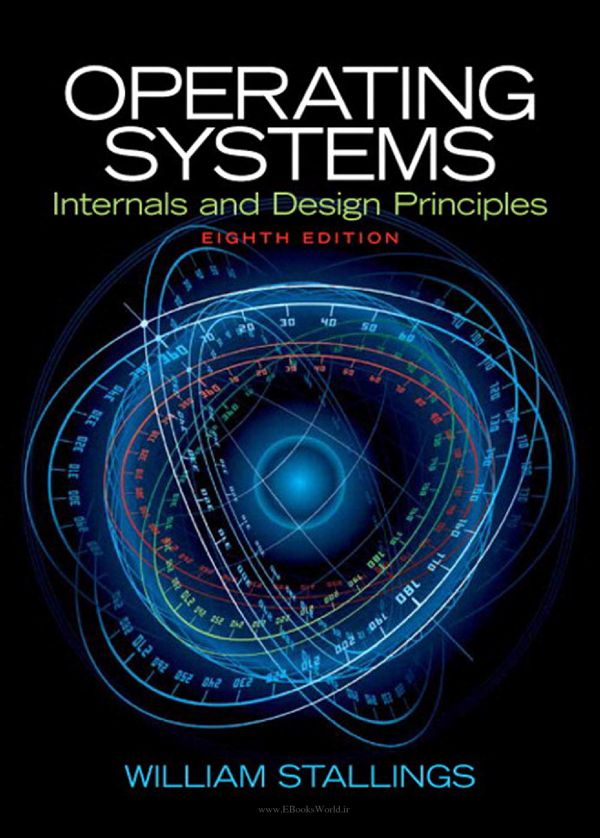 کتاب Operating Systems: Internals and Design Principles 8th Edition