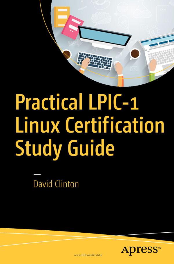 دانلود کتاب Practical LPIC-1 Linux Certification Study Guide