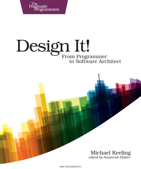 کتاب Design It!: From Programmer to Software Architect