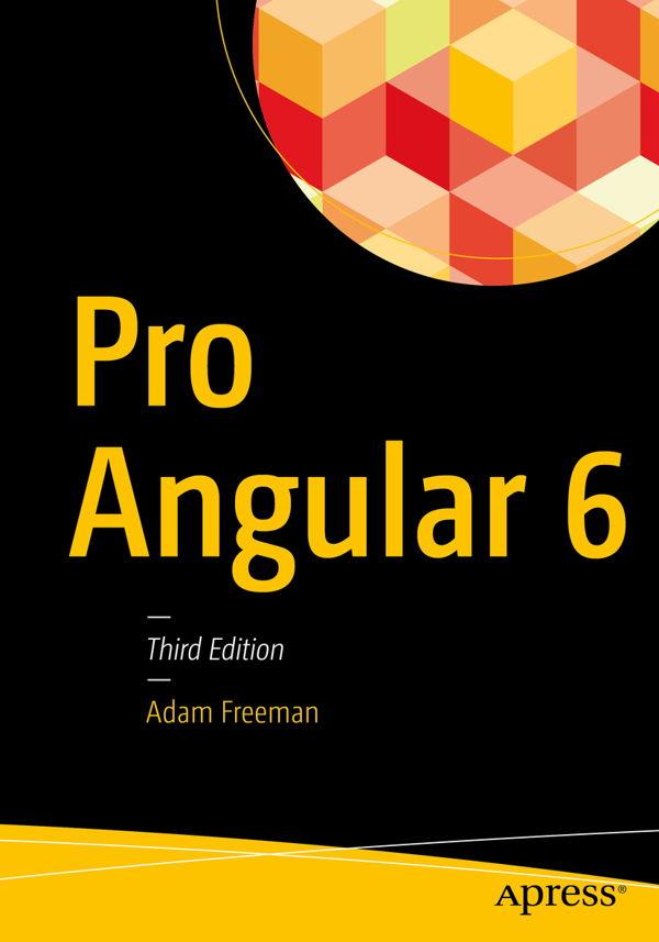 دانلود کتاب Pro Angular 6, 3rd Edition