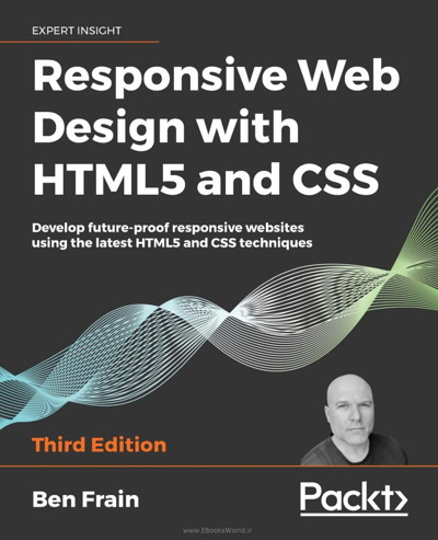 کتاب Responsive Web Design with HTML5 and CSS, Third Edition