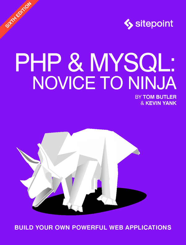 دانلود کتاب PHP & MySQL: Novice to Ninja: Get Up to Speed With PHP the Easy Way 6th Edition