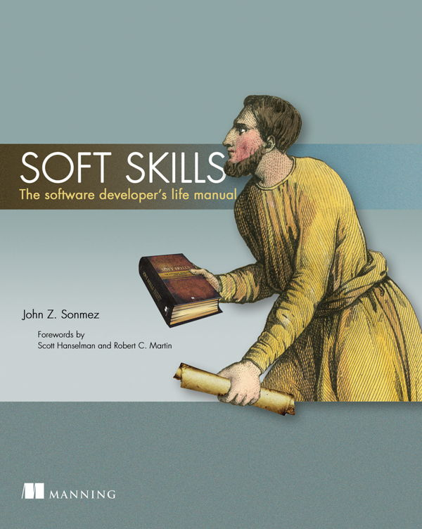 کتاب Soft Skills The Software Developer's Life Manual