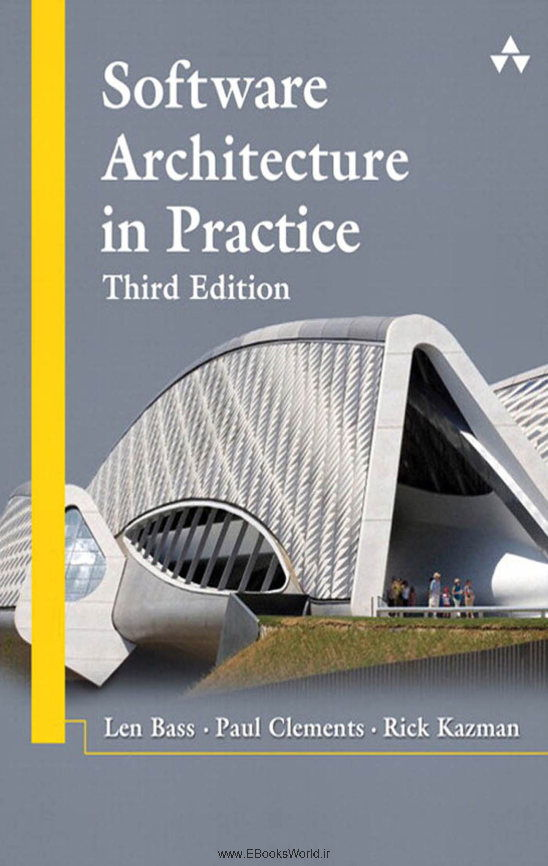 دانلود کتاب Software Architecture in Practice, 3rd Edition