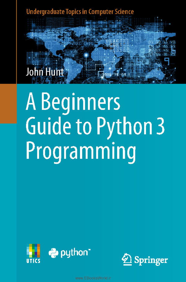 دانلود کتاب A Beginners Guide to Python 3 Programming