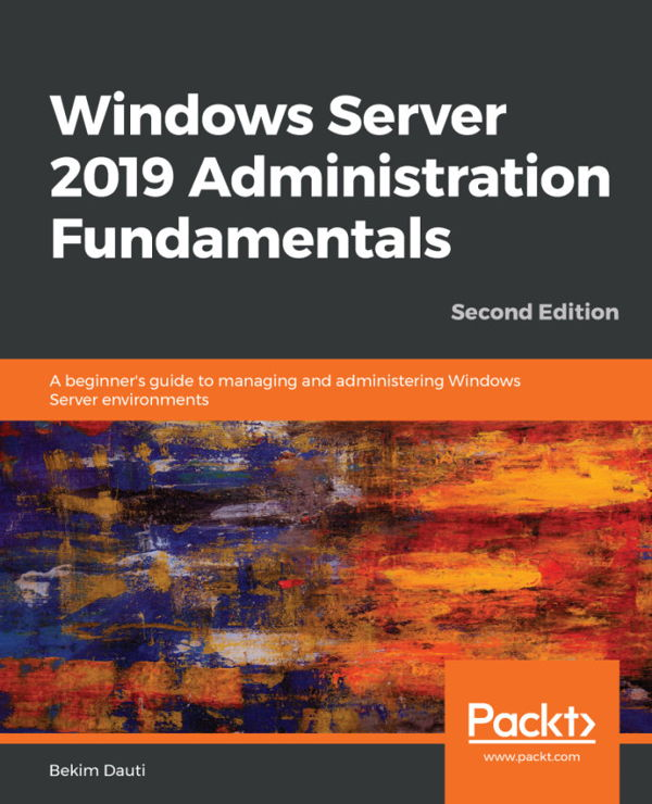 کتاب Windows Server 2019 Administration Fundamentals Second Edition