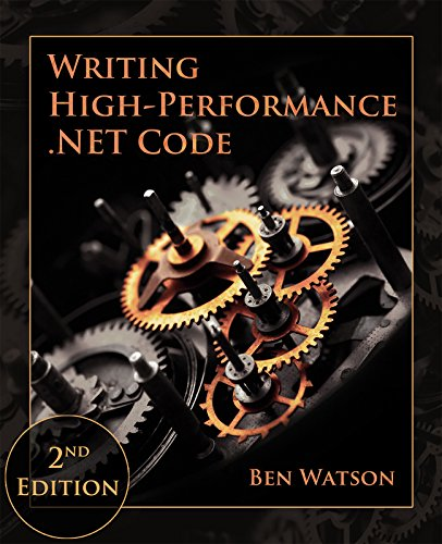 دانلود کتاب Writing High-Performance .NET Code, 2nd Edition