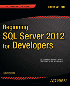 Beginning SQL Server 2012 for Developers