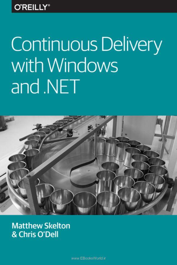 دانلود کتاب Continuous Delivery with Windows and .NET