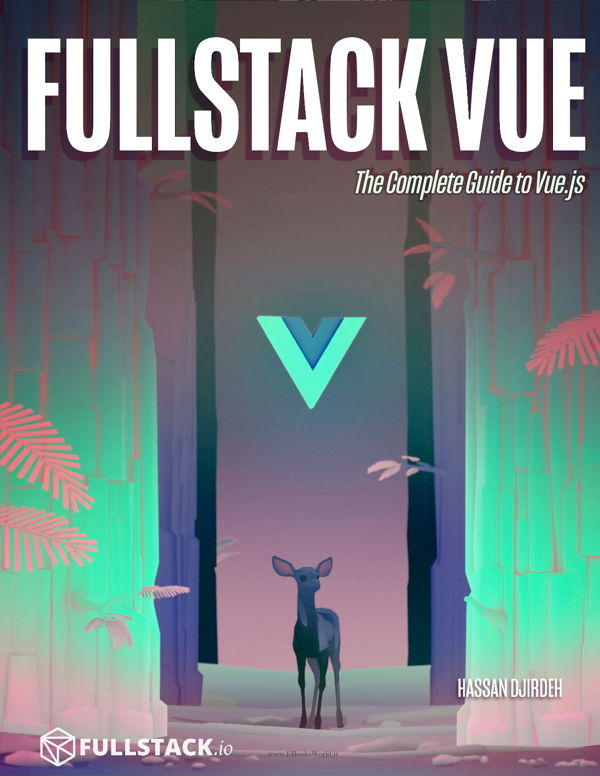 دانلود کتاب Fullstack Vue: The Complete Guide to Vue.js