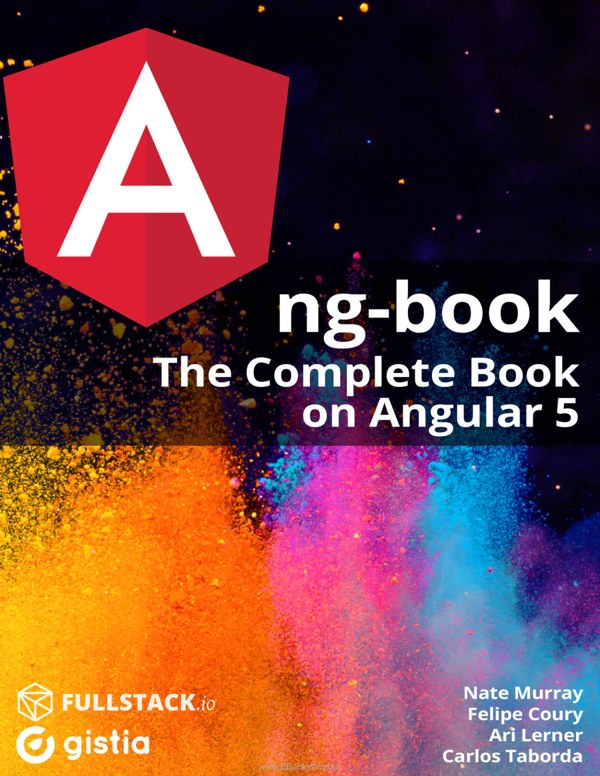 دانلود کتاب ng-book: The Complete Guide to Angular 5