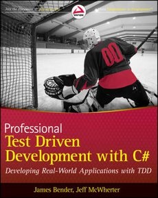 Professional Test-Driven Development with C#
