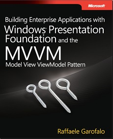 Building Enterprise Applications With WPF and MVVM pattern
